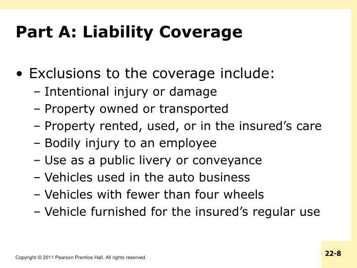 Part A: Liability Coverage
