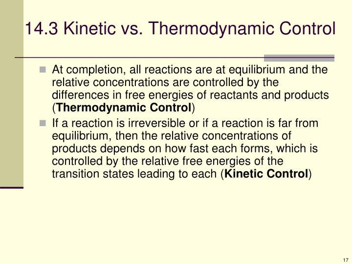 14.3 Kinetic vs. Thermodynamic Control