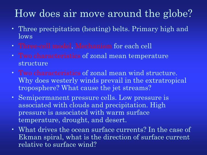 How does air move around the globe?
