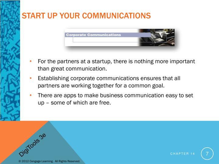 Start up Your Communications