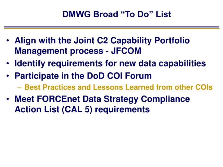 "DMWG Broad ""To Do"" List"