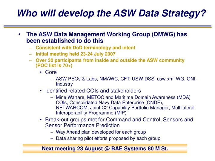 Who will develop the ASW Data Strategy?