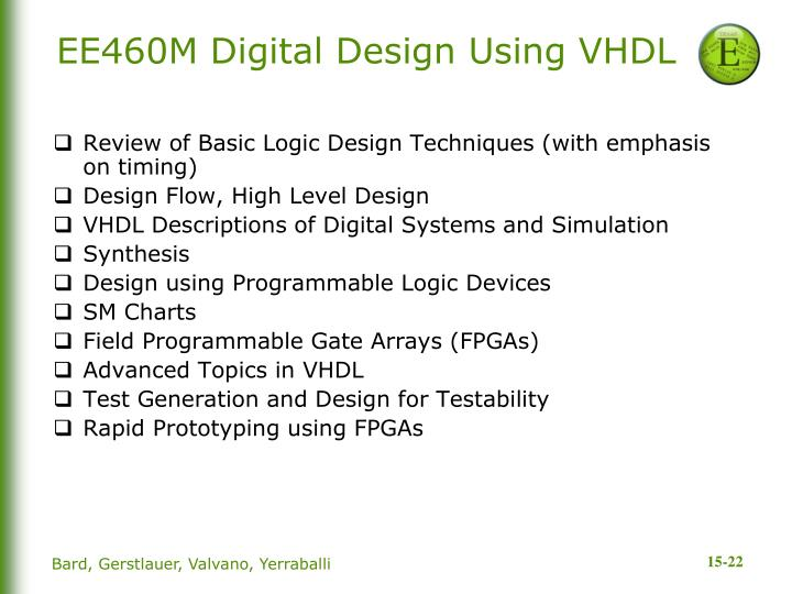 EE460M Digital Design Using VHDL