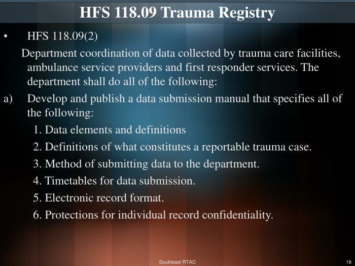 HFS 118.09Trauma Registry