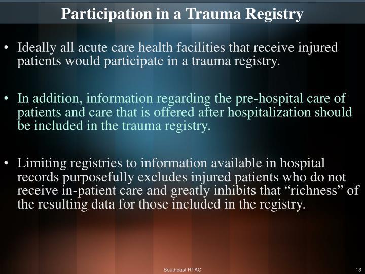 Participation in a Trauma Registry