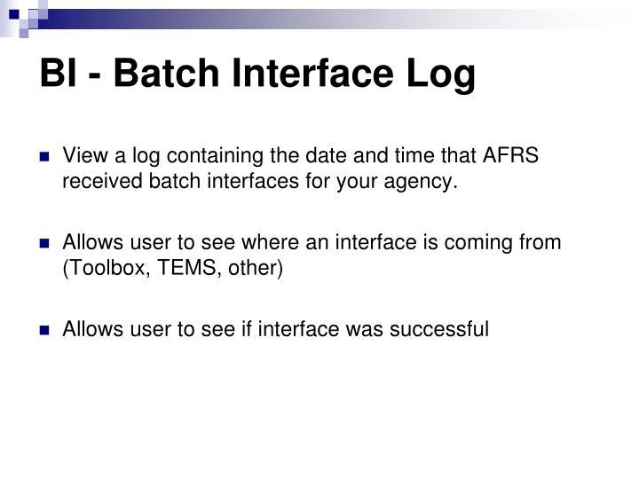 BI - Batch Interface Log