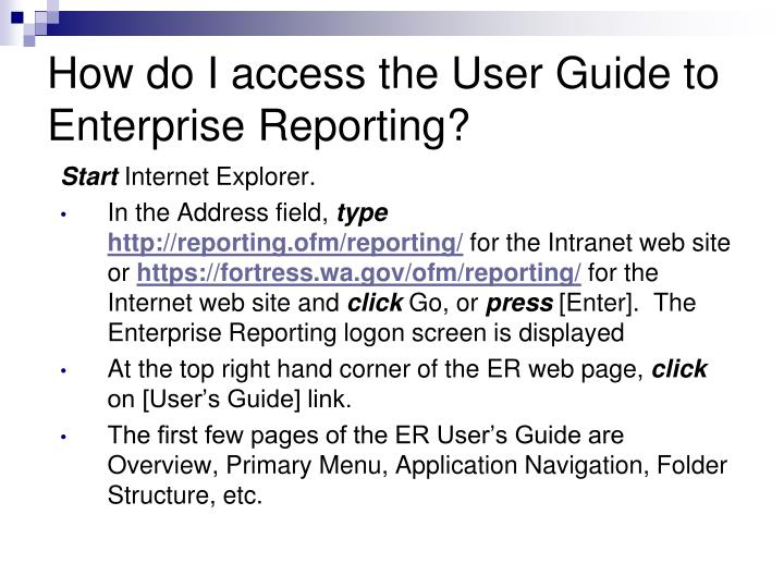 How do I access the User Guide to Enterprise Reporting?