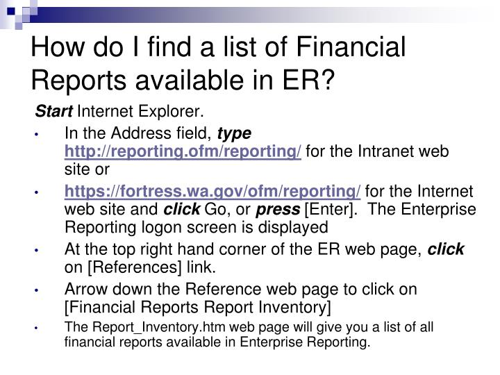 How do I find a list of Financial Reports available in ER?