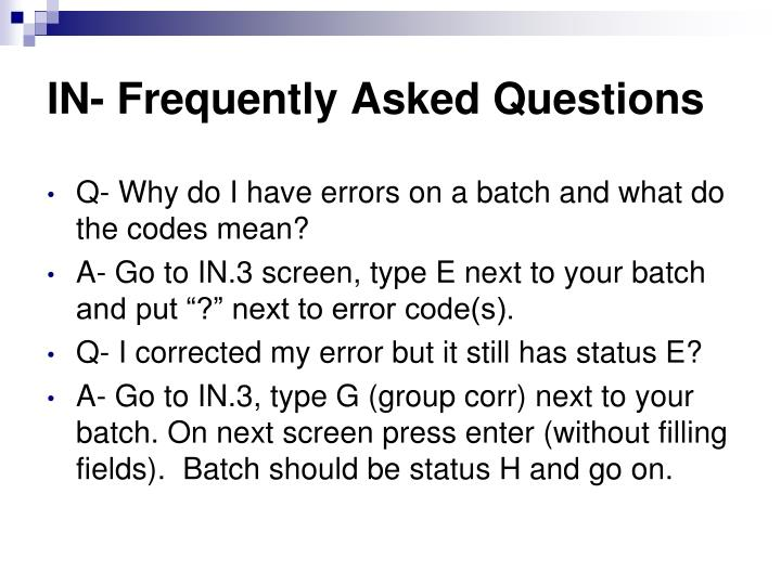 IN- Frequently Asked Questions