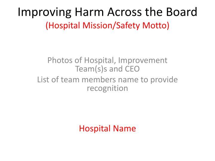 Improving Harm Across the Board