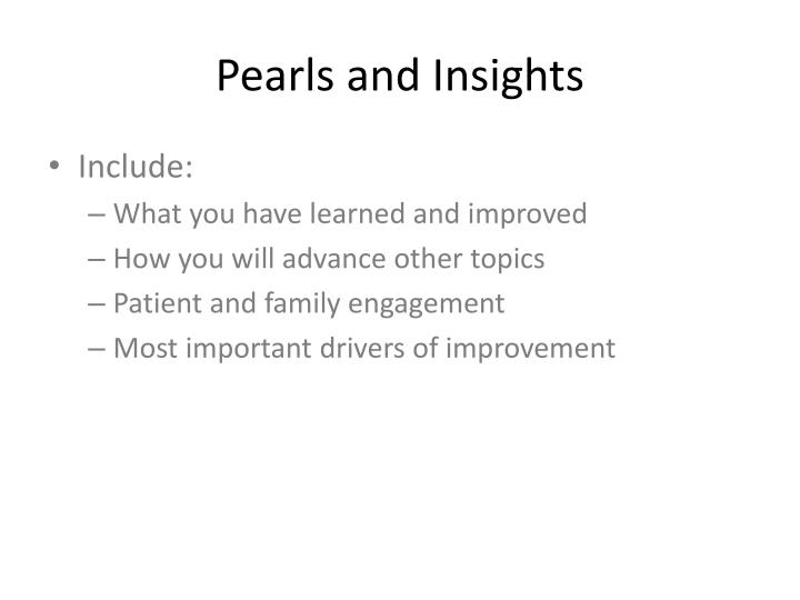 Pearls and Insights