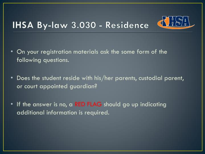 IHSA By-law 3.030 - Residence
