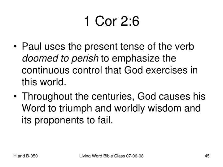 1 Cor 2:6