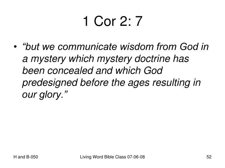 1 Cor 2: 7