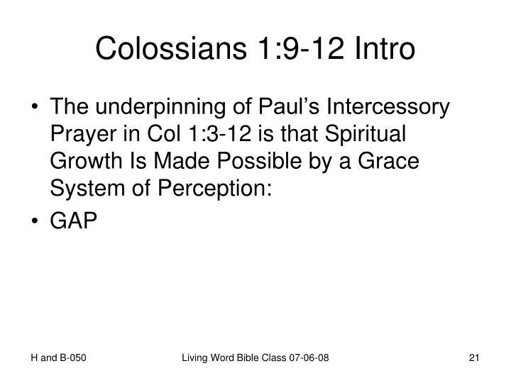 Colossians 1:9-12 Intro