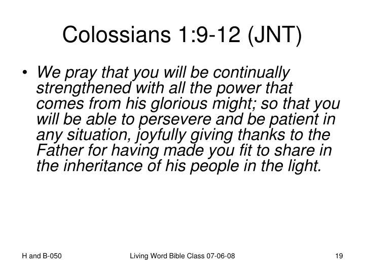 Colossians 1:9-12 (JNT)
