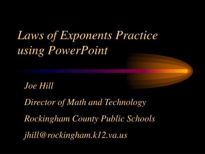 Laws of Exponents Practice using PowerPoint