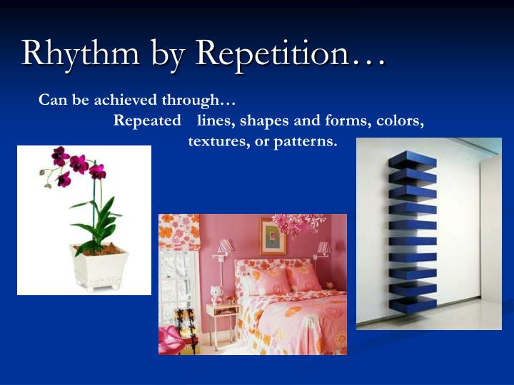 Rhythm by Repetition…