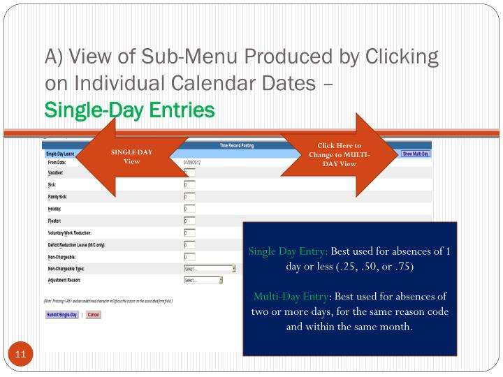 A) View of Sub-Menu Produced by Clicking on Individual Calendar Dates –