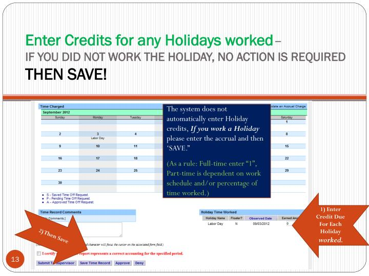 Enter Credits for any Holidays worked