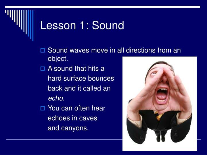 Lesson 1: Sound