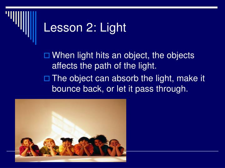 Lesson 2: Light