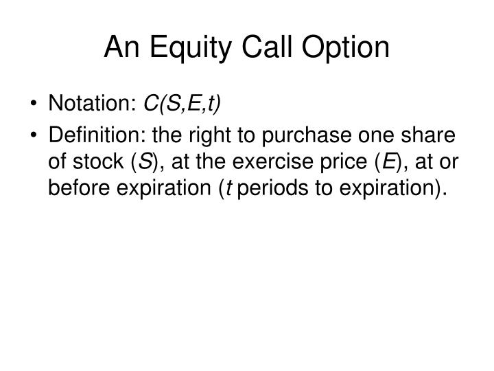 An Equity Call Option