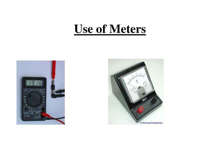 Use of Meters
