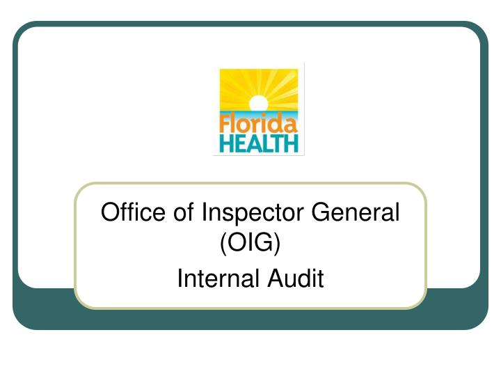 Office of inspector general oig internal audit