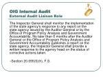 oig internal audit external audit liaison role
