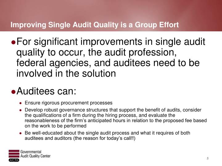Improving Single Audit Quality is a Group Effort