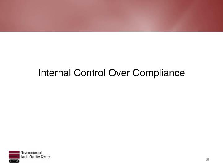 Internal Control Over Compliance