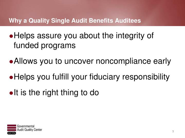 Why a Quality Single Audit Benefits Auditees