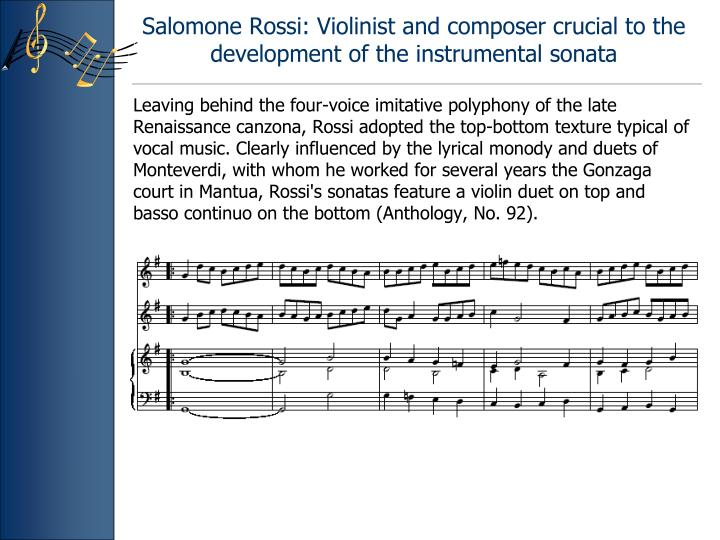 Salomone Rossi: Violinist and composer crucial to the development of the instrumental sonata