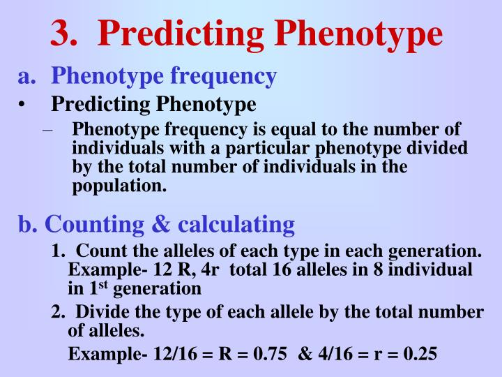 3.  Predicting Phenotype