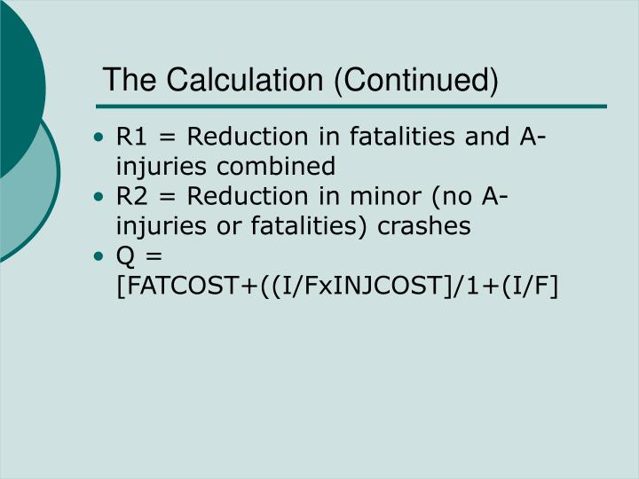 The Calculation (Continued)