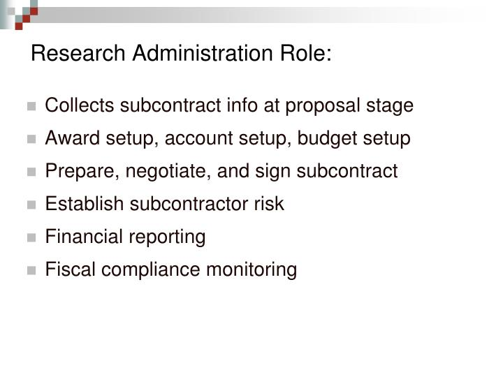 Research Administration Role:
