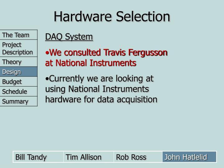 Hardware Selection