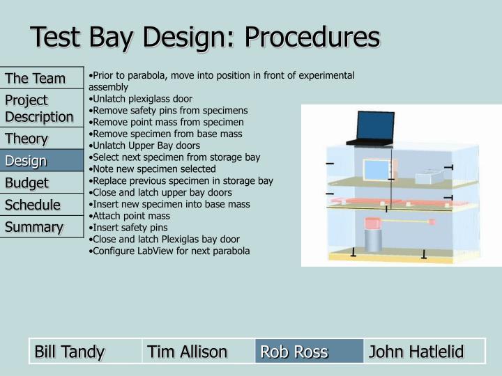 Test Bay Design: Procedures