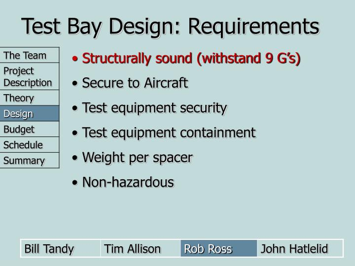 Test Bay Design: Requirements
