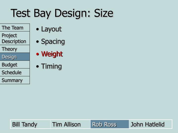 Test Bay Design: Size