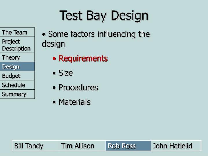 Test Bay Design