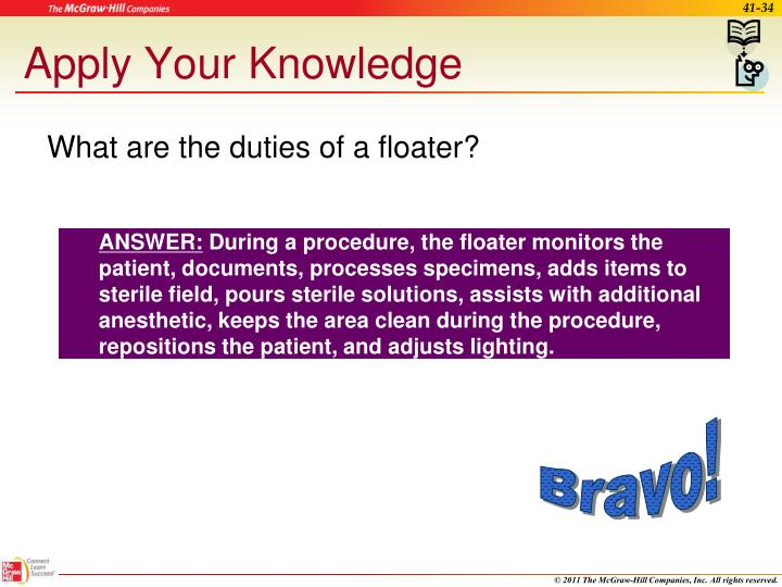 What are the duties of a floater?