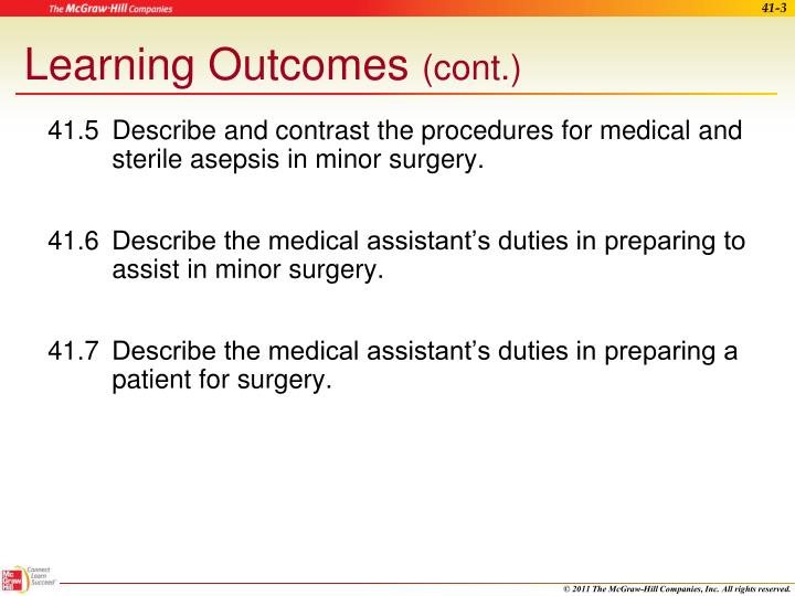 41.5Describe and contrast the procedures for medical and sterile asepsis in minor surgery.