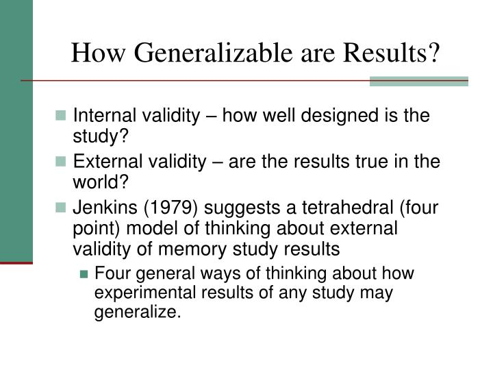 How Generalizable are Results?