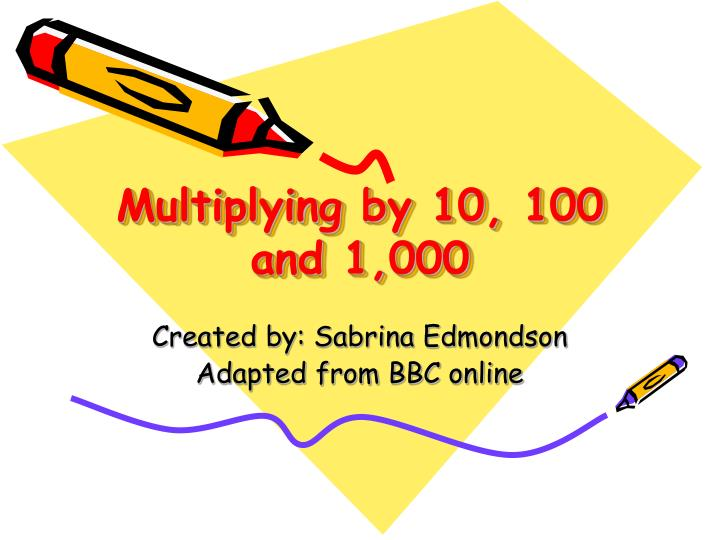 Multiplying by 10 100 and 1 000