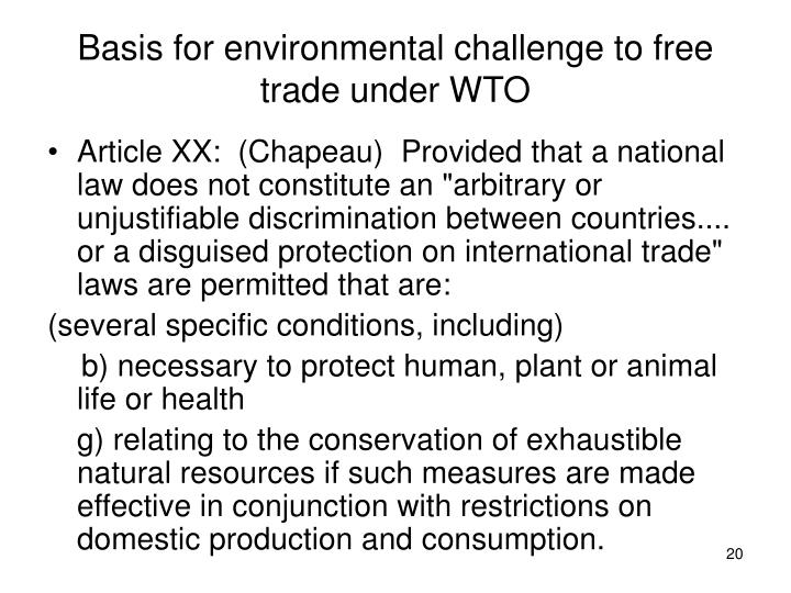 Basis for environmental challenge to free trade under WTO