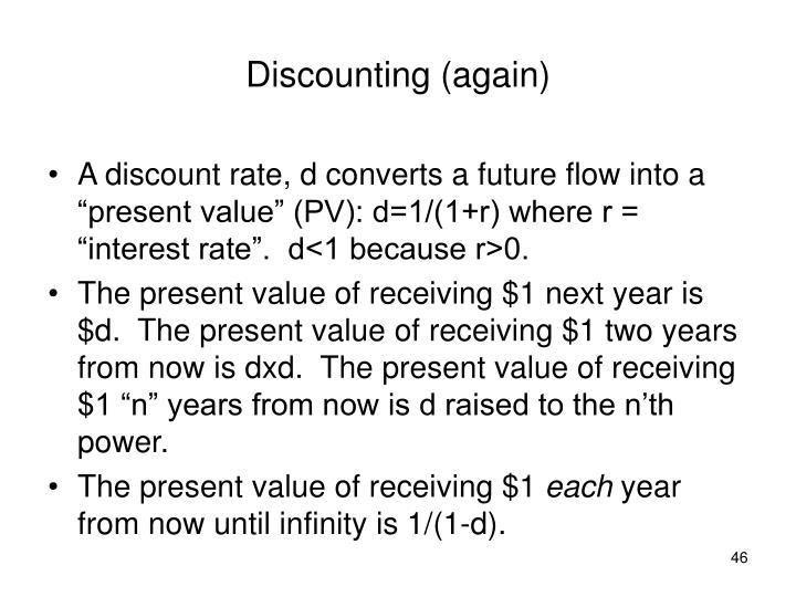 Discounting (again)