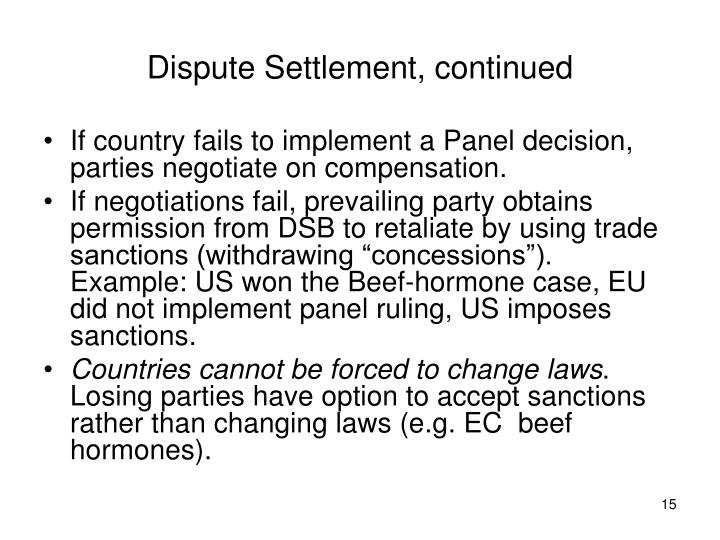 Dispute Settlement, continued