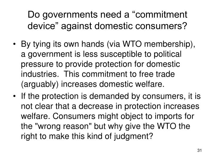 """Do governments need a """"commitment device"""" against domestic consumers?"""